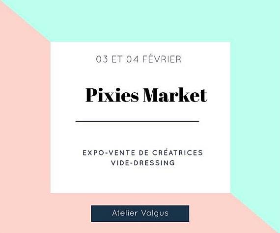 Pixies Market - atelier Valgus à Rouen