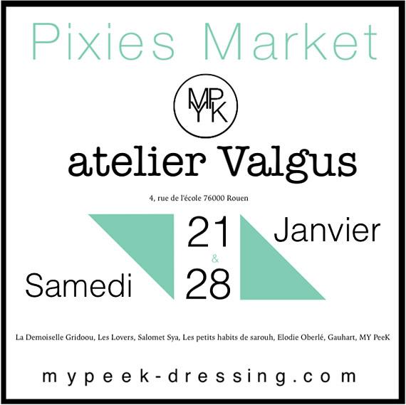 Pixies Market - Atelier Valgus - Rouen